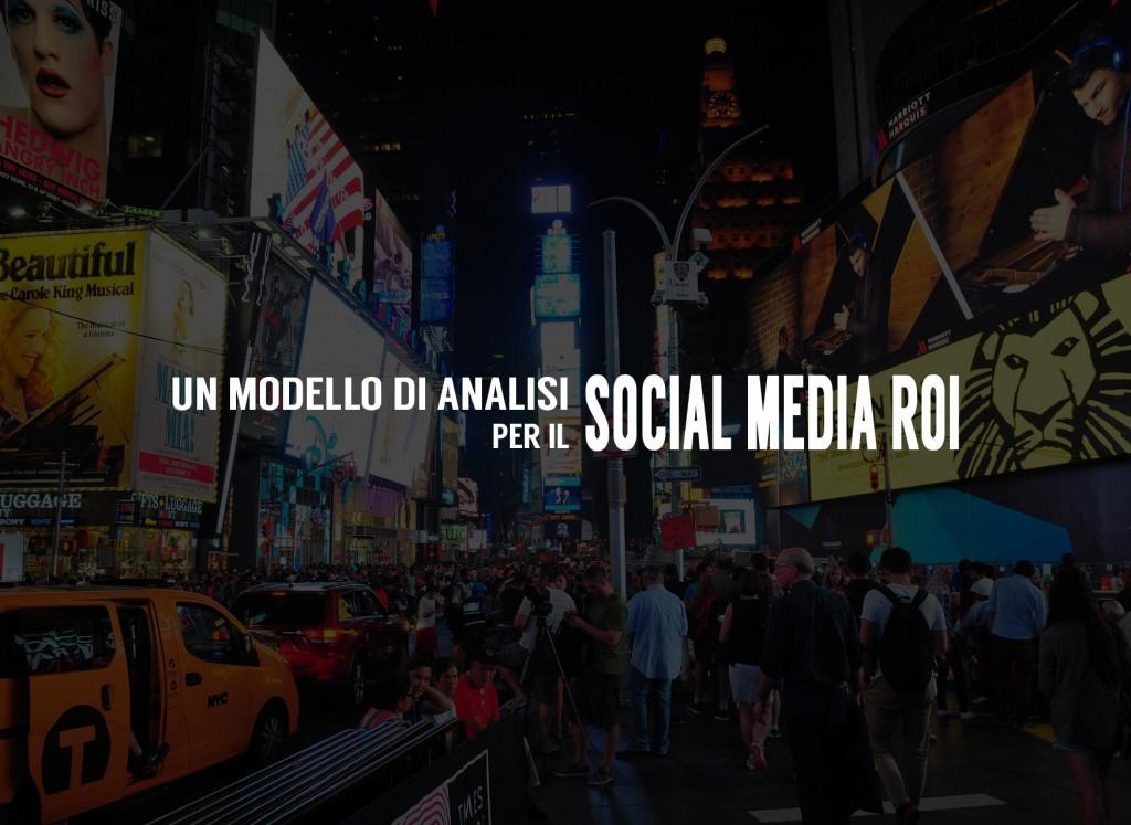 un modello di analisi per il social media roi